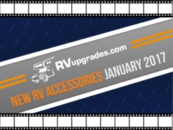 New RV Accessories for January 2017