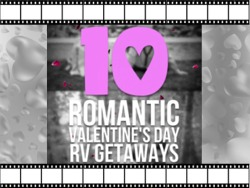 10 Romantic Valentine's Day RV Getaways